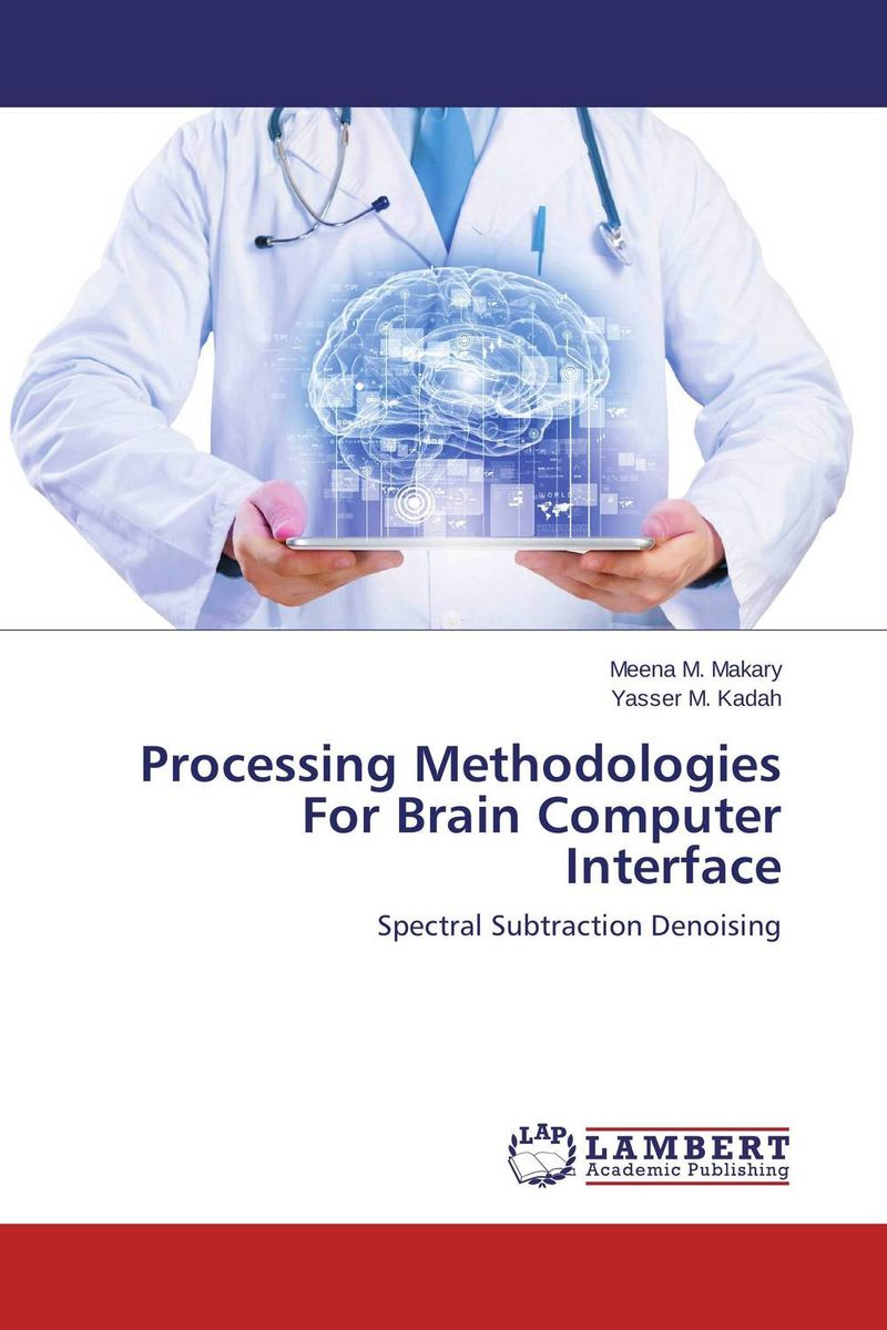 Processing Methodologies For Brain Computer Interface user preference extraction from brain signals
