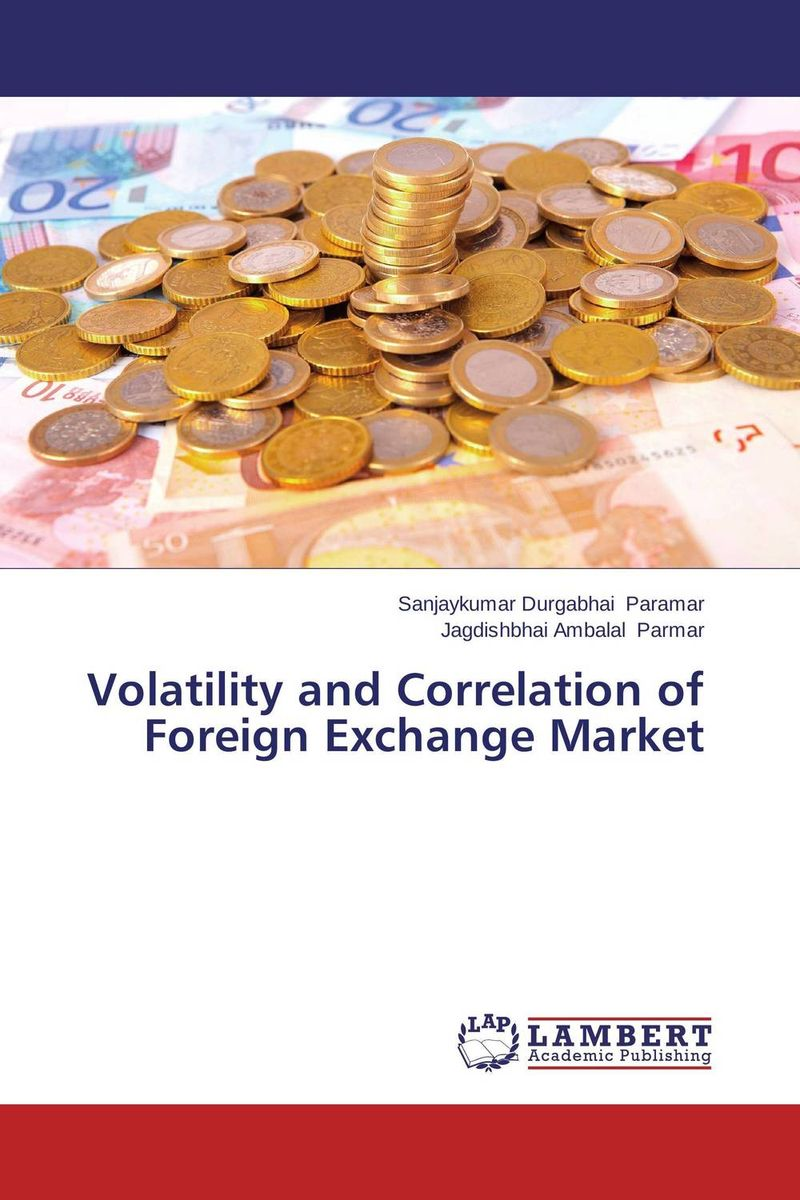Volatility and Correlation of Foreign Exchange Market predicting trends in future foreign exchange market prices