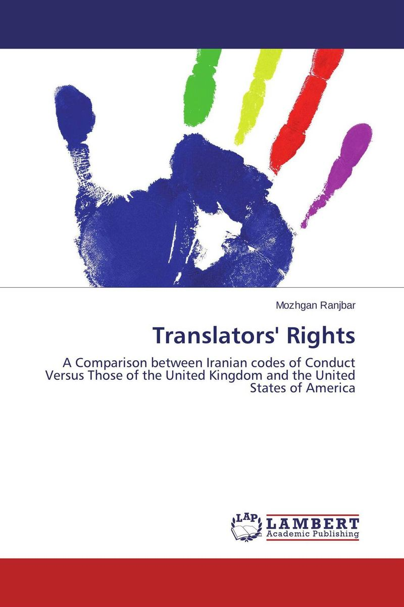 Translators' Rights the legal status and the self images of translators in turkey