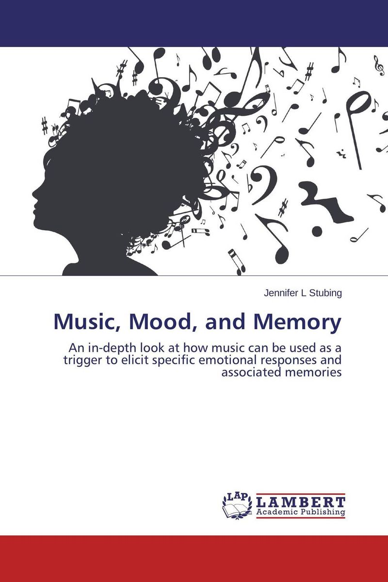 Music, Mood, and Memory musicophilia tales of music and the brain