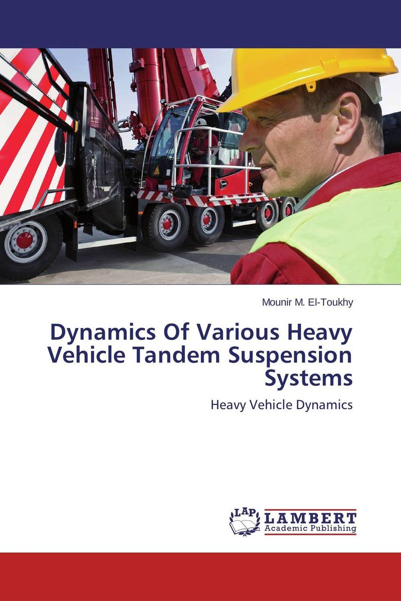 Dynamics Of Various Heavy Vehicle Tandem Suspension Systems ковер kamalak tekstil овальный 60 x 110 см ук 0389