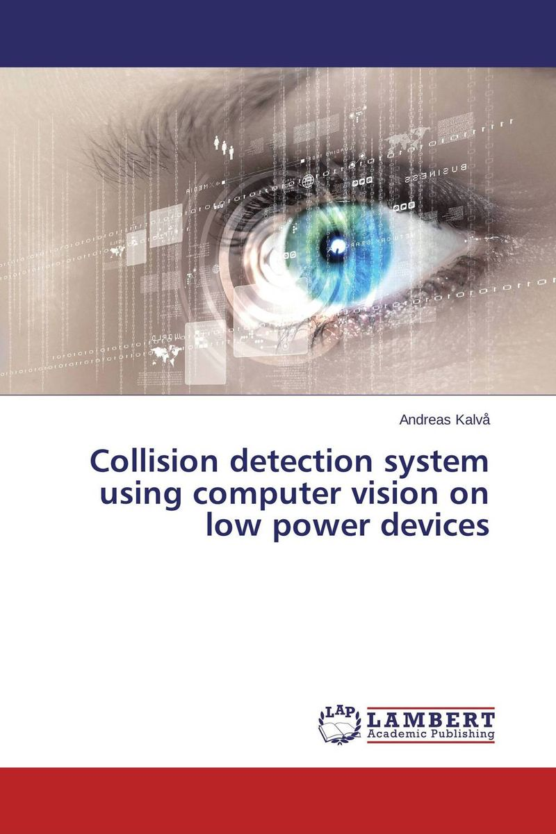 Collision detection system using computer vision on low power devices geometric invariance in computer vision