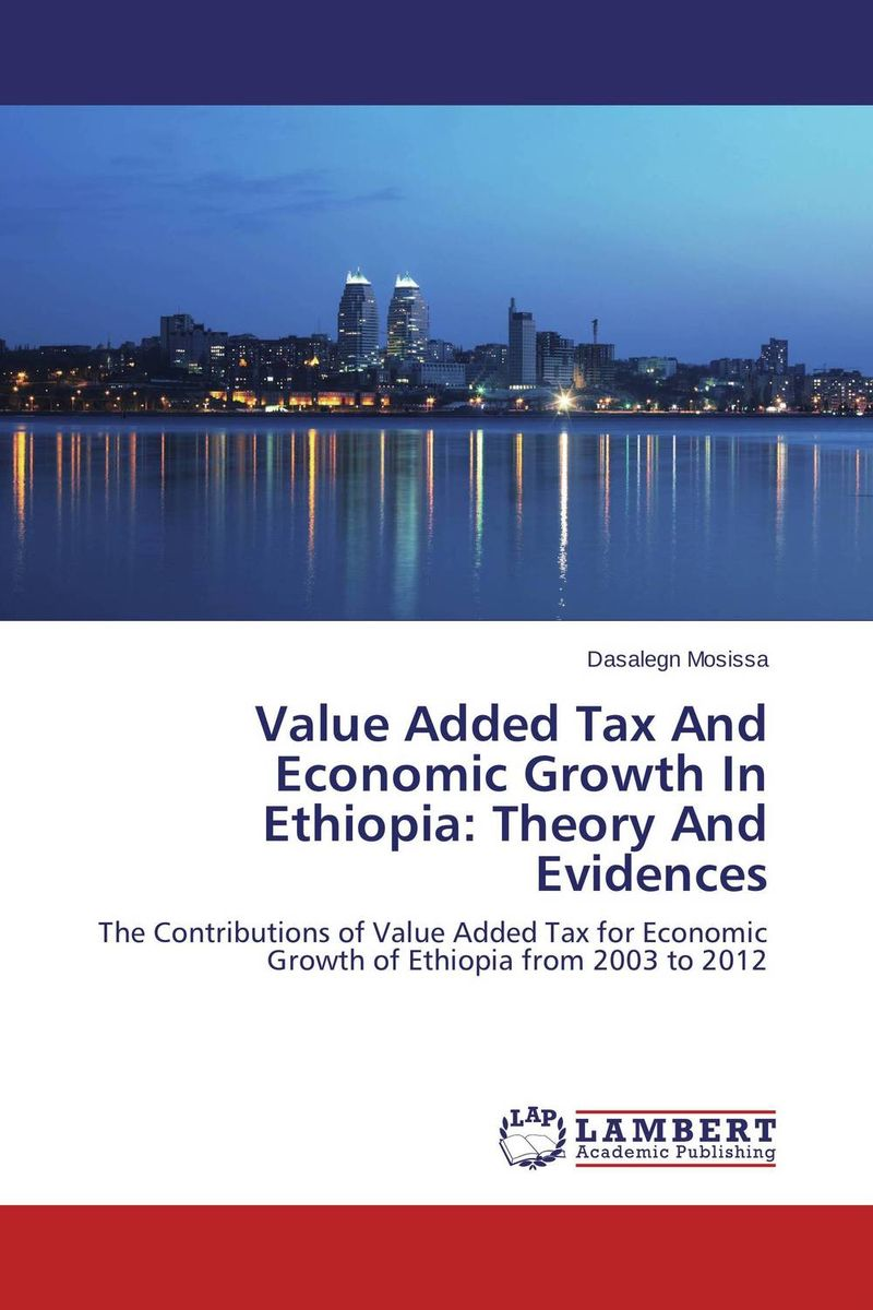 Value Added Tax And Economic Growth In Ethiopia: Theory And Evidences kitred5l350unv35668 value kit rediform sales book red5l350 and universal standard self stick notes unv35668