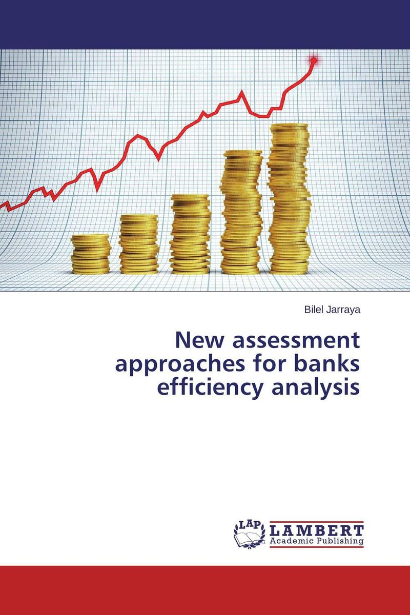 New assessment approaches for banks efficiency analysis corporate governance and firm value