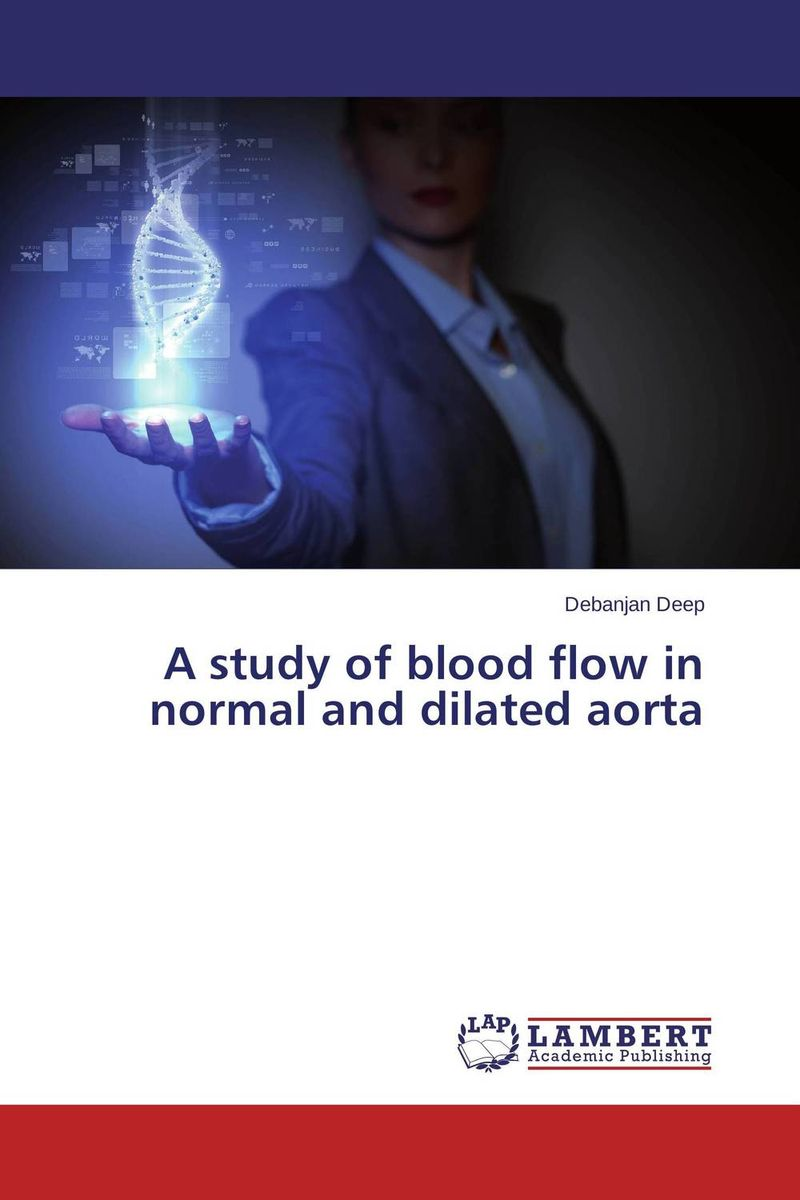 A study of blood flow in normal and dilated aorta coldplay – a rush of blood to the head lp