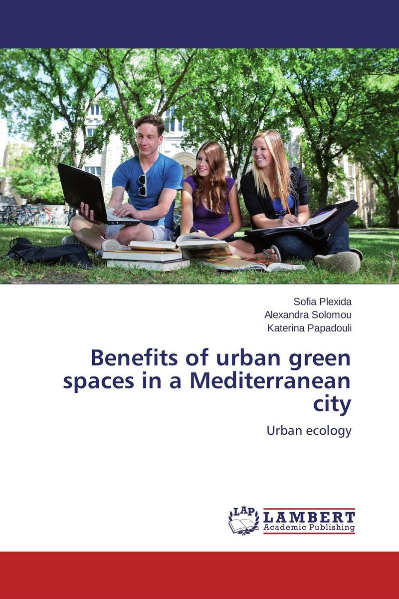 Benefits of urban green spaces in a Mediterranean city great spaces home extensions лучшие пристройки к дому