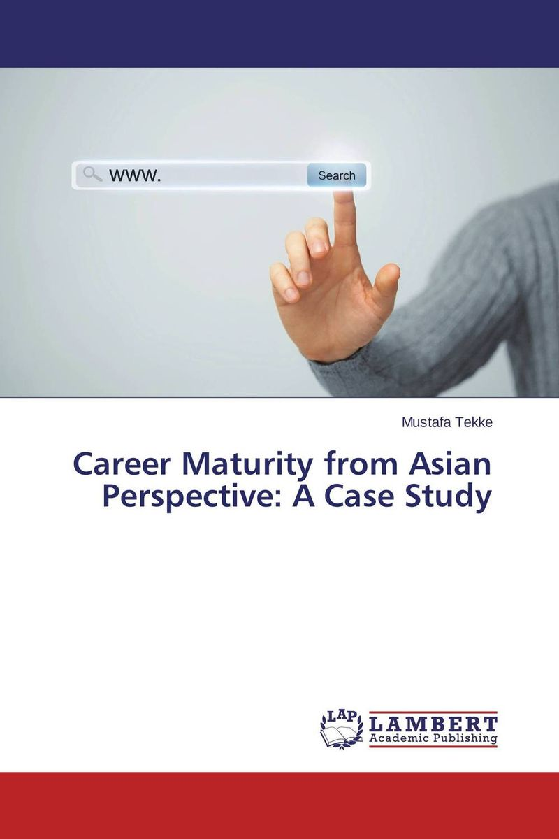 Career Maturity from Asian Perspective: A Case Study agus immanuel a study on career choice