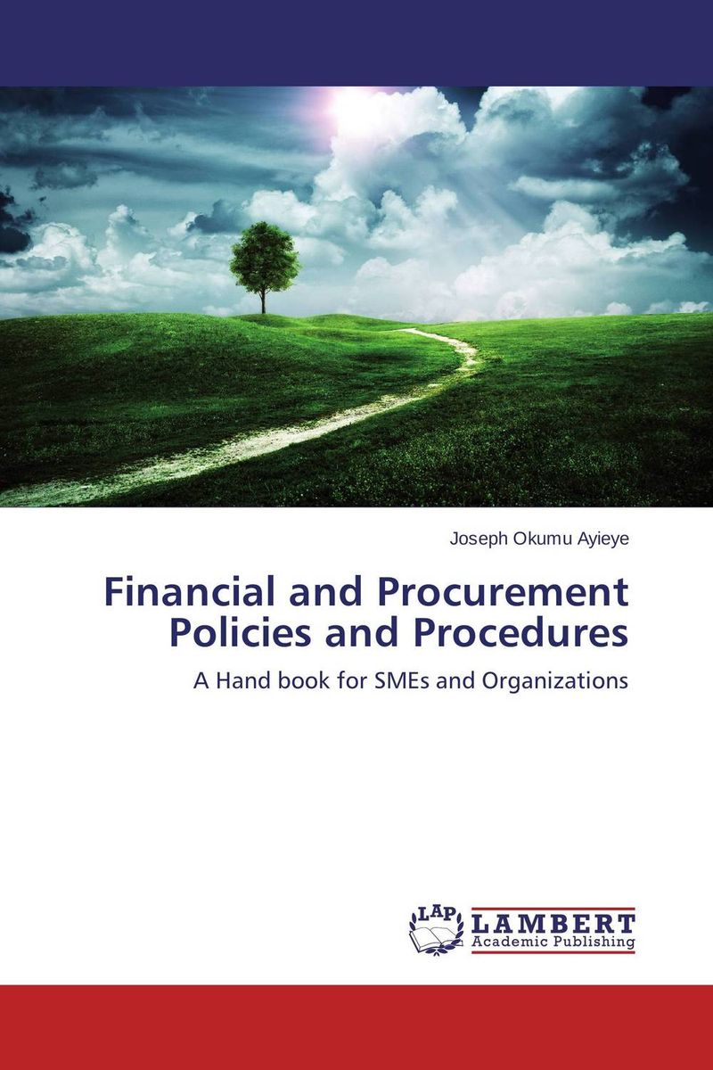 Financial and Procurement Policies and Procedures