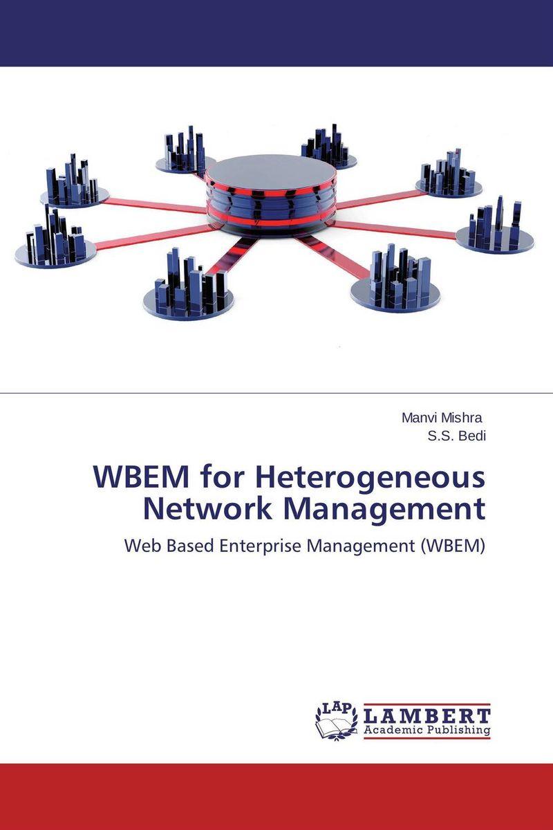 WBEM for Heterogeneous Network Management autonomic network management fundamentals