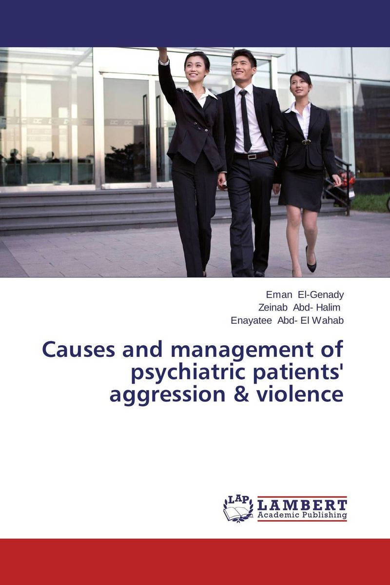 Causes and management of psychiatric patients' aggression & violence psychiatric consultation in long term care