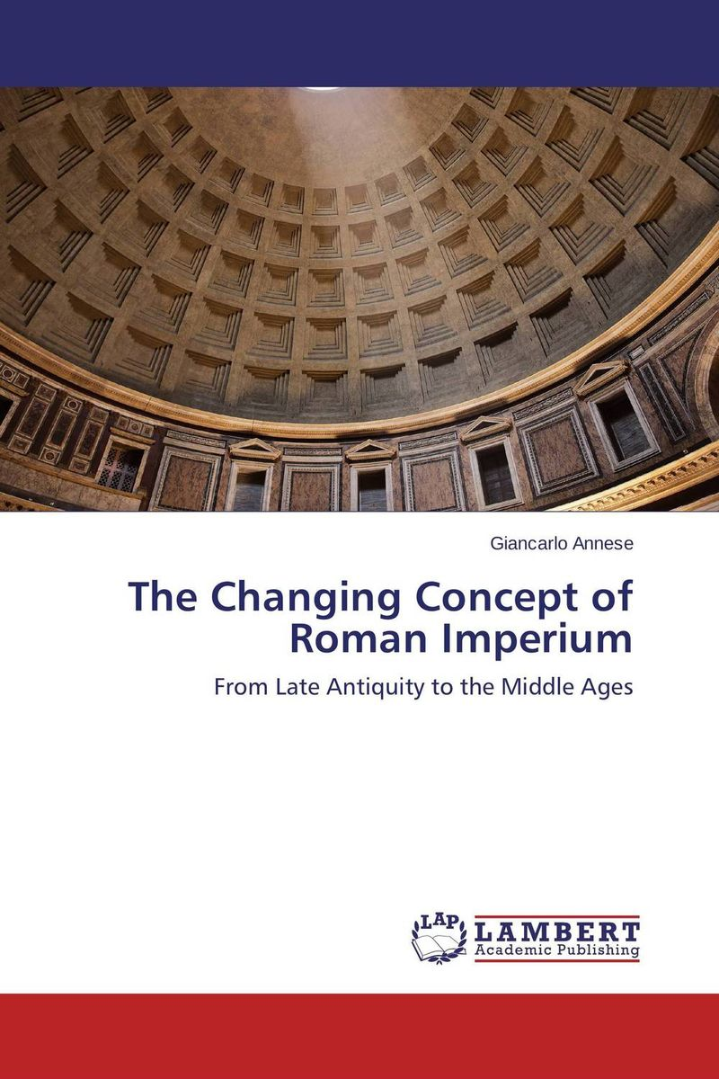 The Changing Concept of Roman Imperium