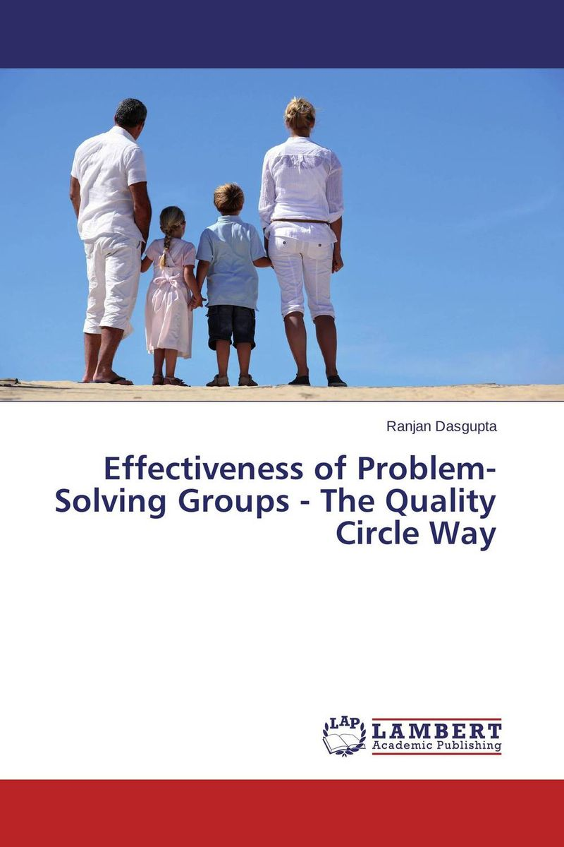 Effectiveness of Problem-Solving Groups - The Quality Circle Way problem solving and legitimacy