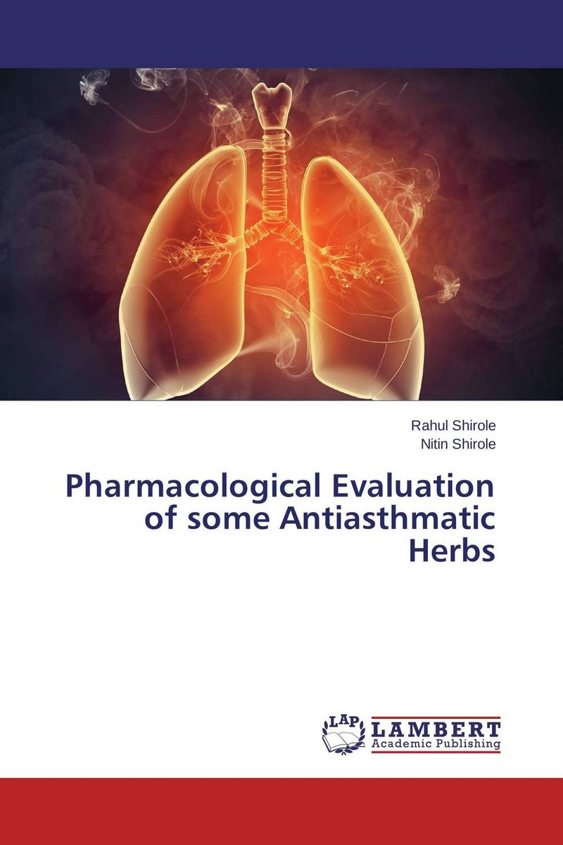 Pharmacological Evaluation of some Antiasthmatic Herbs evaluation of preventive effects of plectranthus amboinicus lour