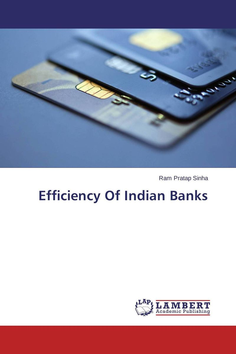 Efficiency Of Indian Banks