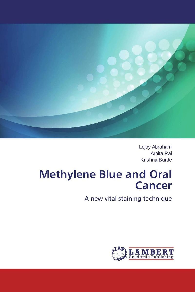Methylene Blue and Oral Cancer assessment of oral pre cancer and cancerous lesions in gujarat state