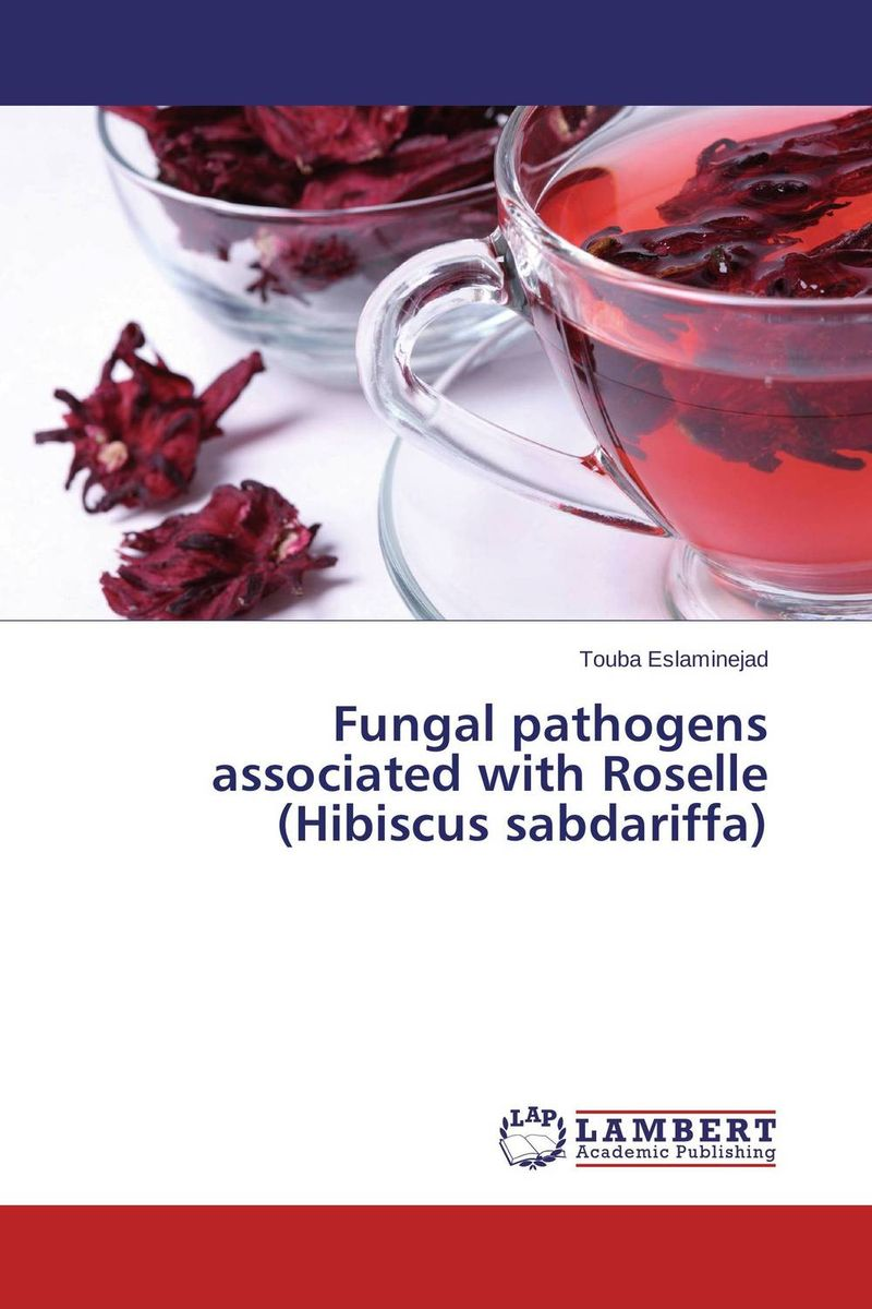 Fungal pathogens associated with Roselle (Hibiscus sabdariffa) a novel separation technique using hydrotropes