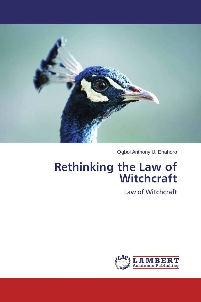 Rethinking the Law of Witchcraft rethinking the masters of comparative law