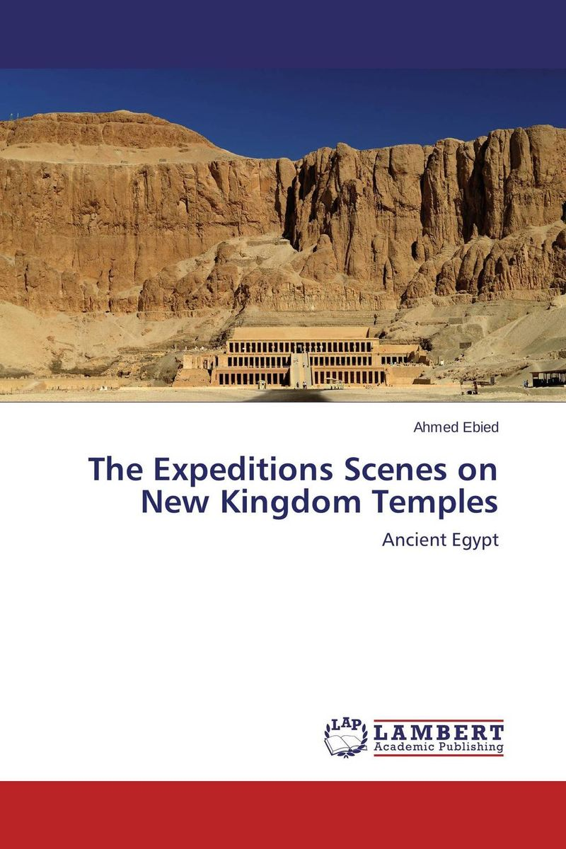 The Expeditions Scenes on New Kingdom Temples scenes from provincial life