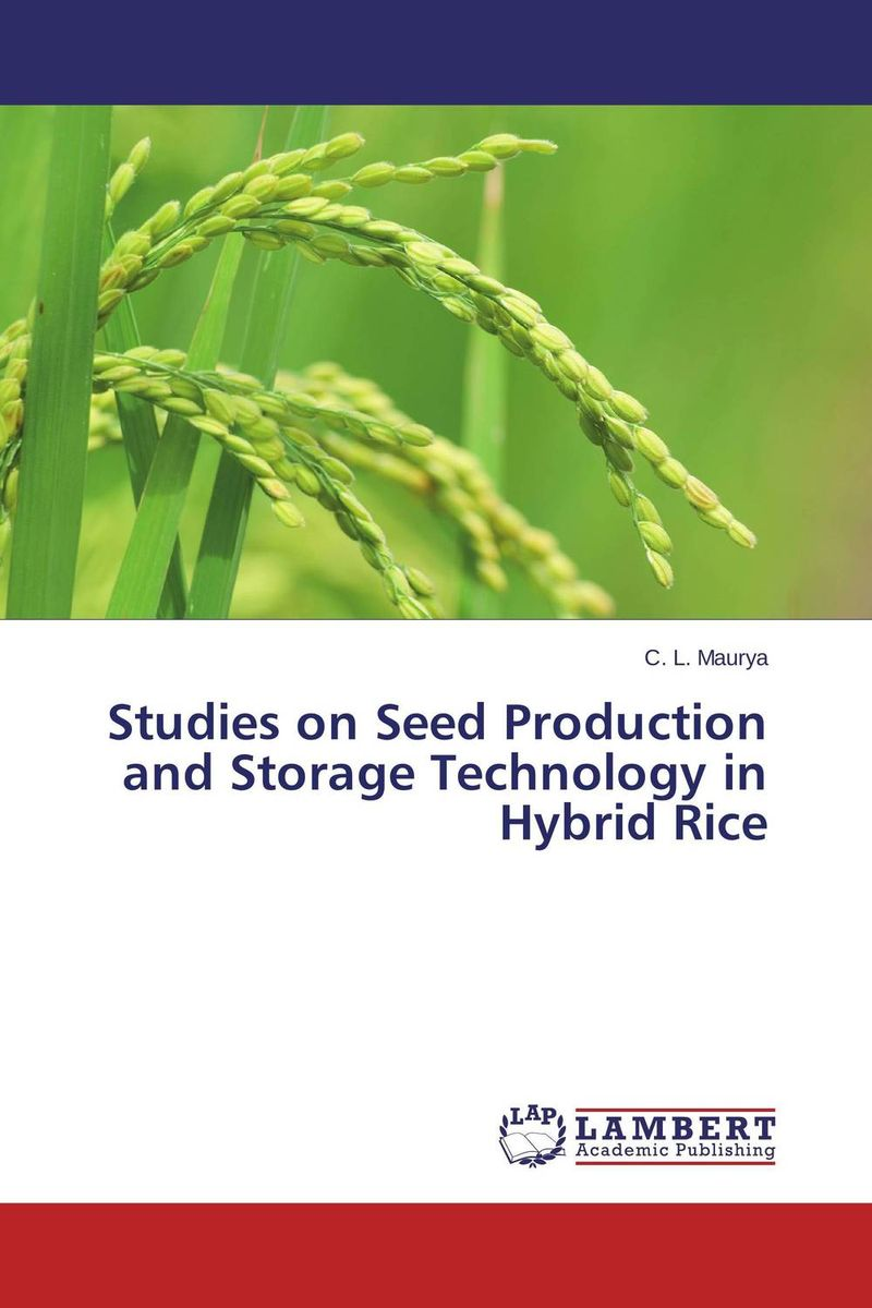Studies on Seed Production and Storage Technology in Hybrid Rice rakesh kumar production potential of summer mungbean cultivars in india