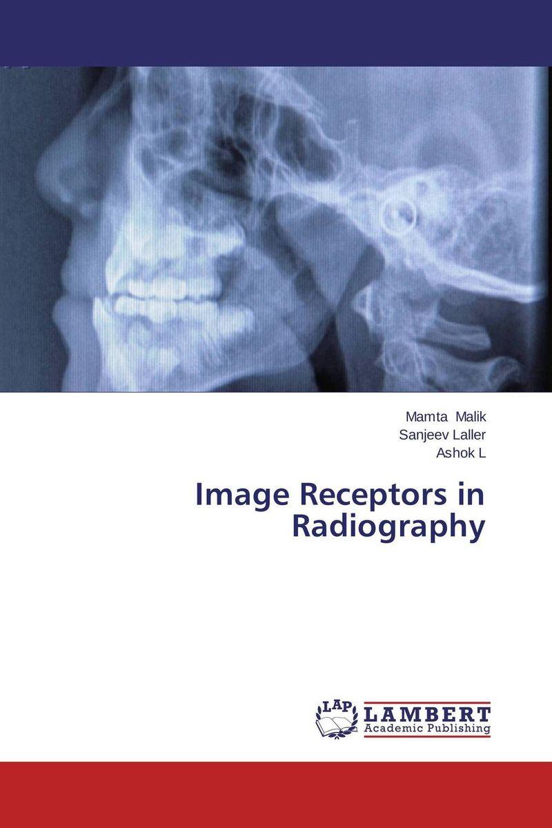 Image Receptors in Radiography image receptors in radiology