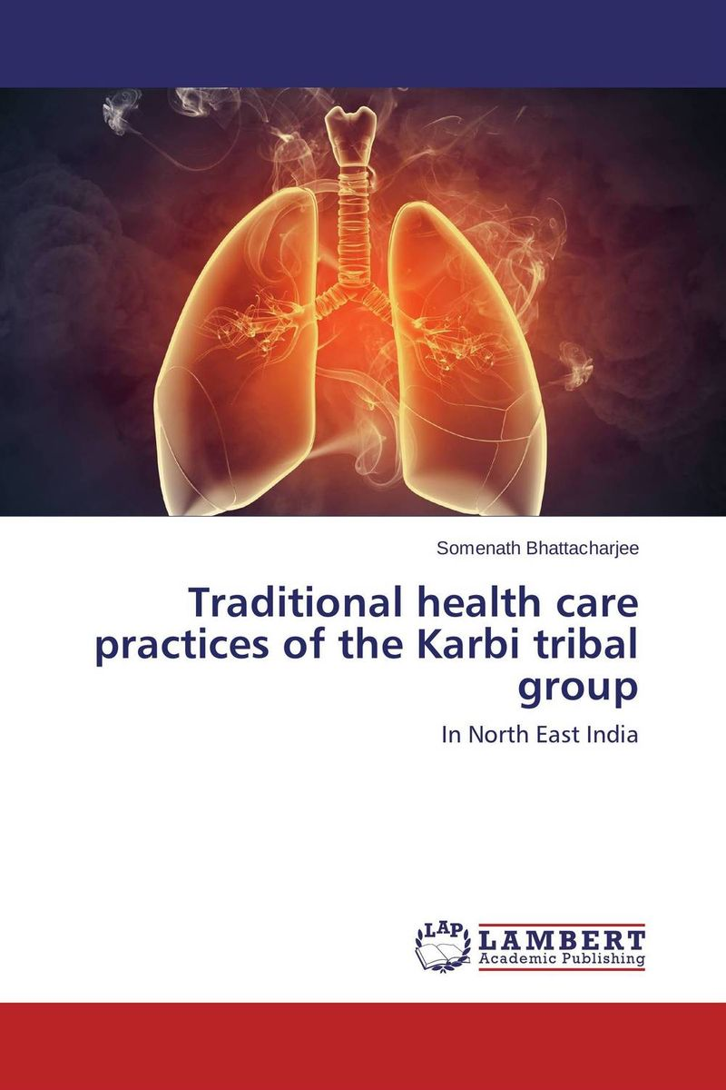 Traditional health care practices of the Karbi tribal group therapeutic practices in yoruba traditional religions