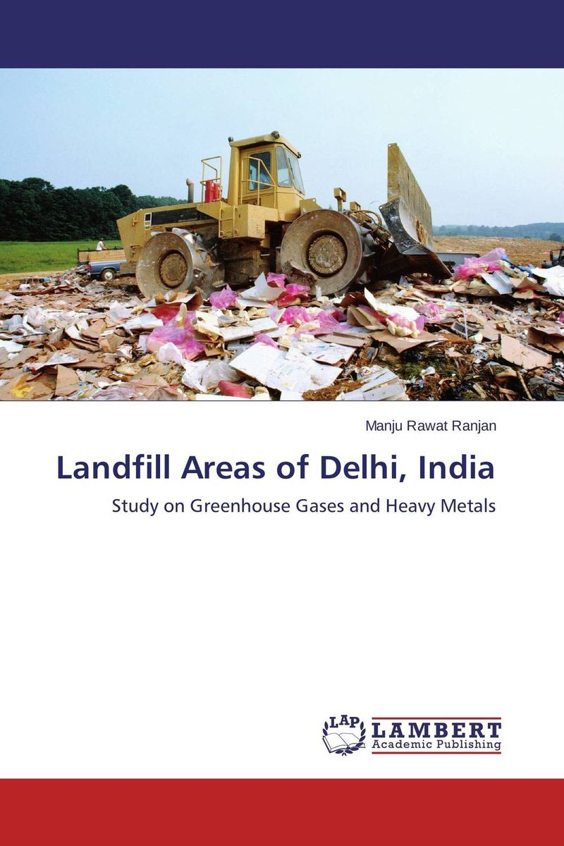 Landfill Areas of Delhi, India dereje azemraw senshaw potential greenhouse gas emission reduction from municipal solid waste