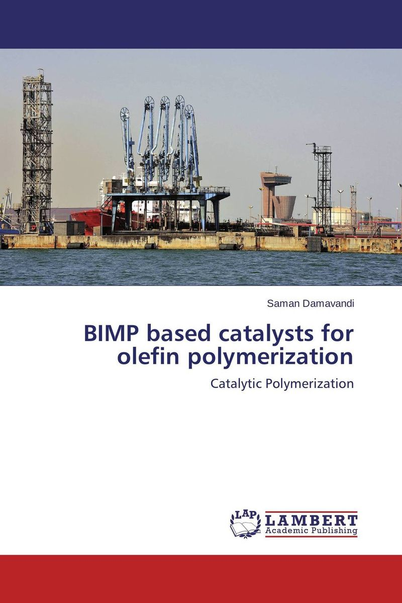 BIMP based catalysts for olefin polymerization saman damavandi novel titanium iv catalysts for olefin polymerization