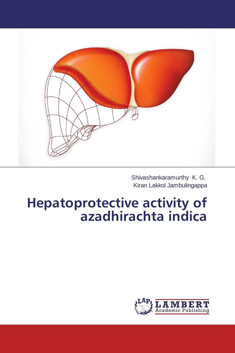 Hepatoprotective activity of azadhirachta indica anil arjun hake sanjay jha and suman kumar jha molecular and biochemical characterization of karanja derris indica