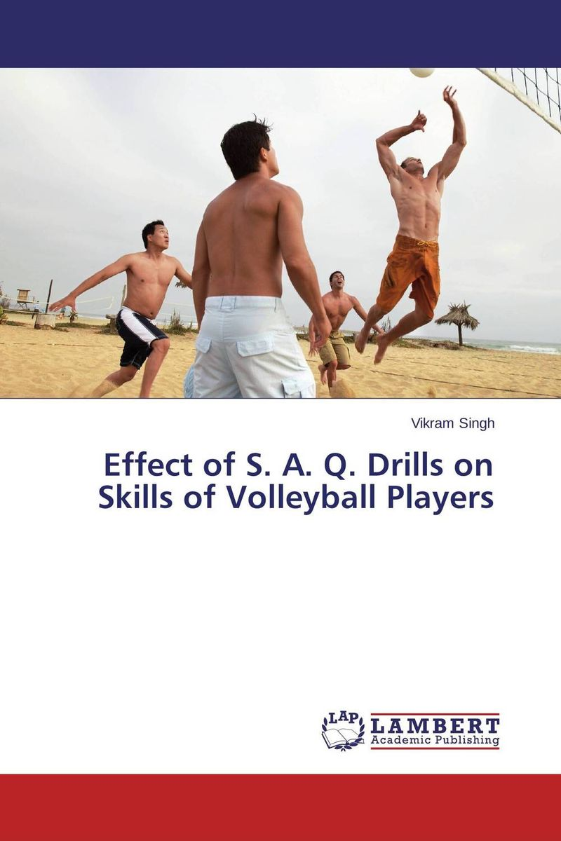 Effect of S. A. Q. Drills on Skills of Volleyball Players