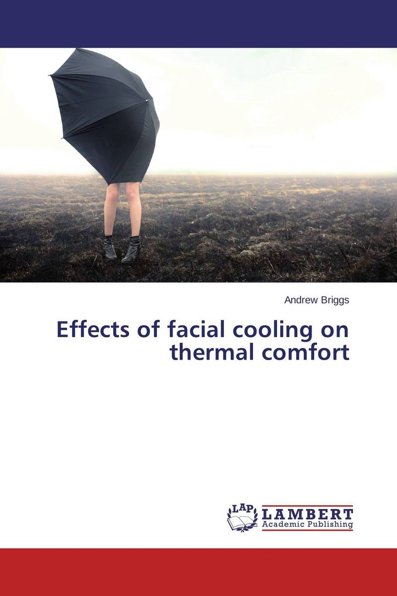 Effects of facial cooling on thermal comfort seek thermal