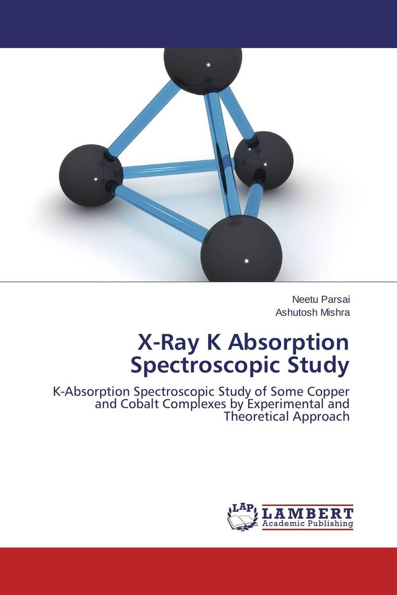 X-Ray K Absorption Spectroscopic Study x ray crystallographic and theoretical investigations on aromatic compounds