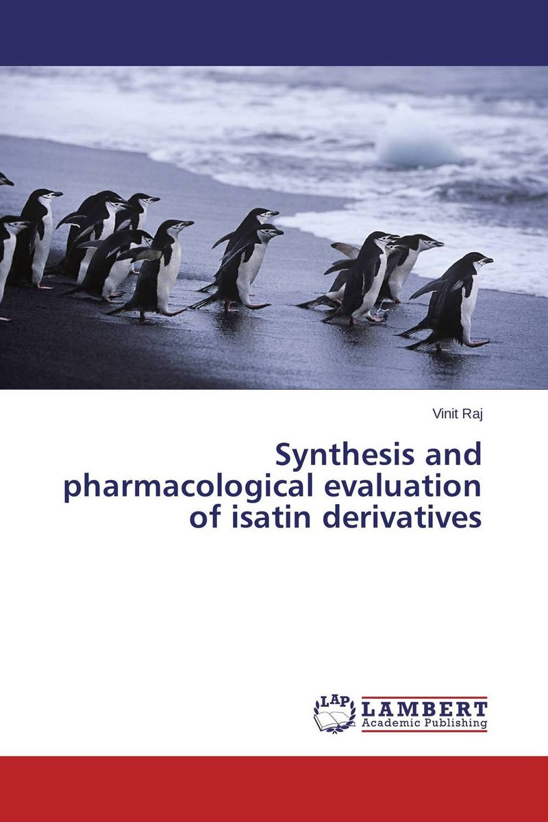 Synthesis and pharmacological evaluation of isatin derivatives
