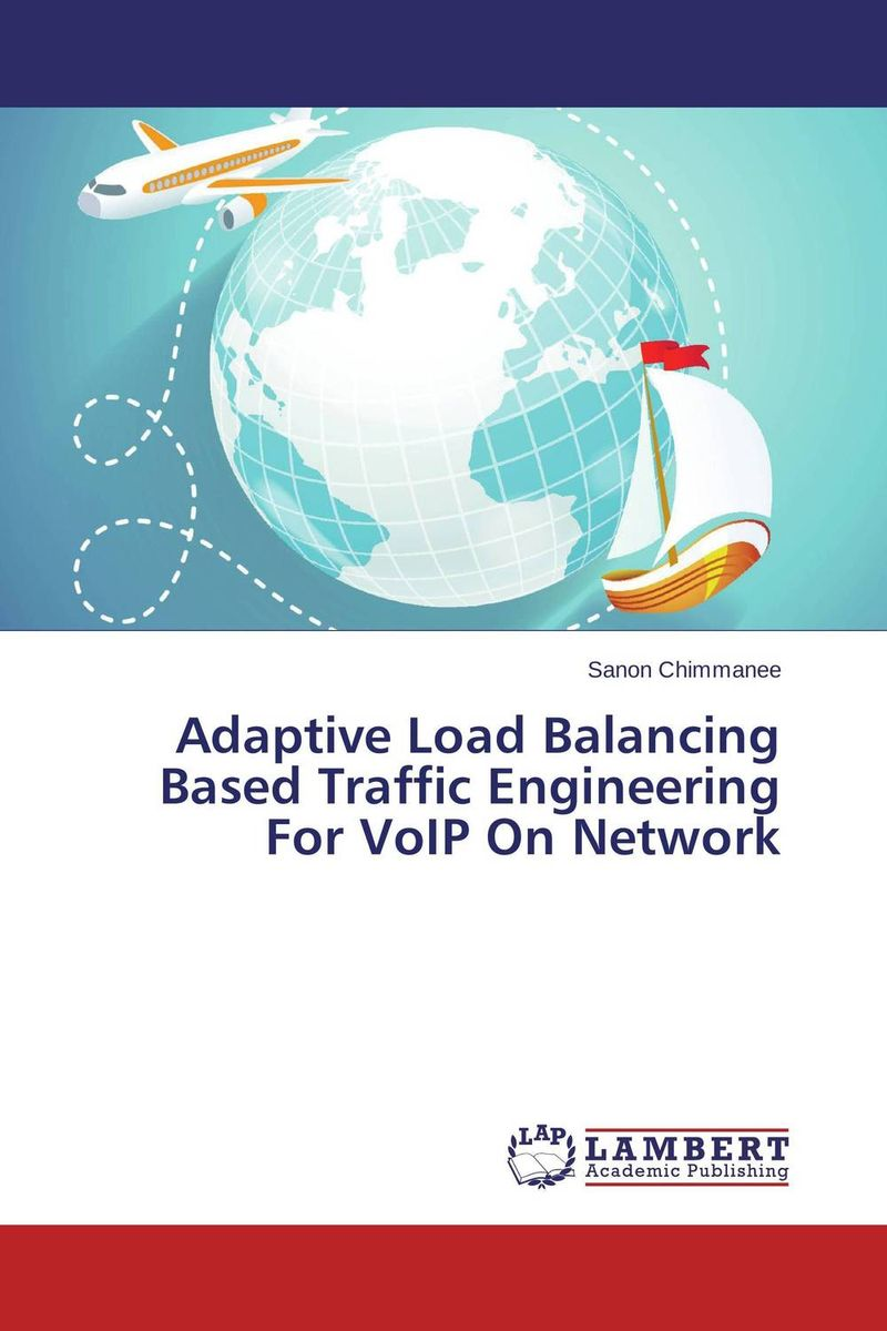 Adaptive Load Balancing Based Traffic Engineering For VoIP On Network kamaljeet kaur and gursimranjit singh crtp performance for voip traffic over ieee 802 11