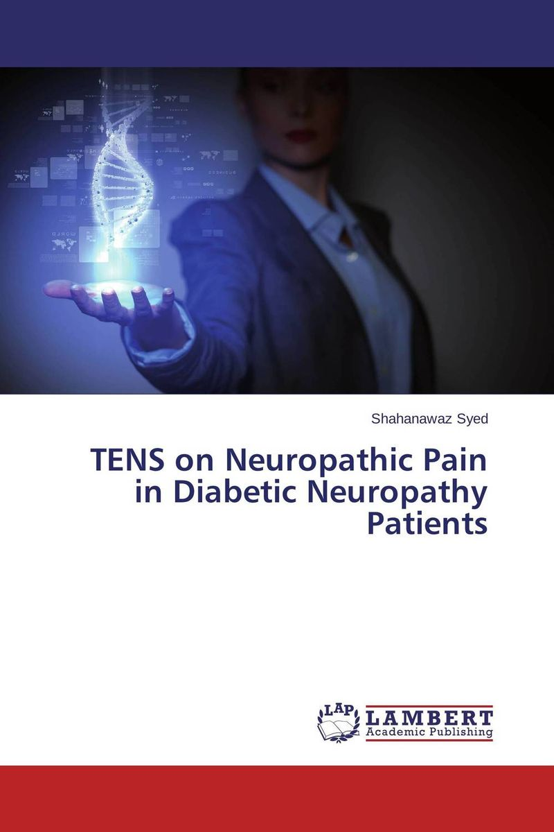 TENS on Neuropathic Pain in Diabetic Neuropathy Patients cd pain of salvation in the passing light of day