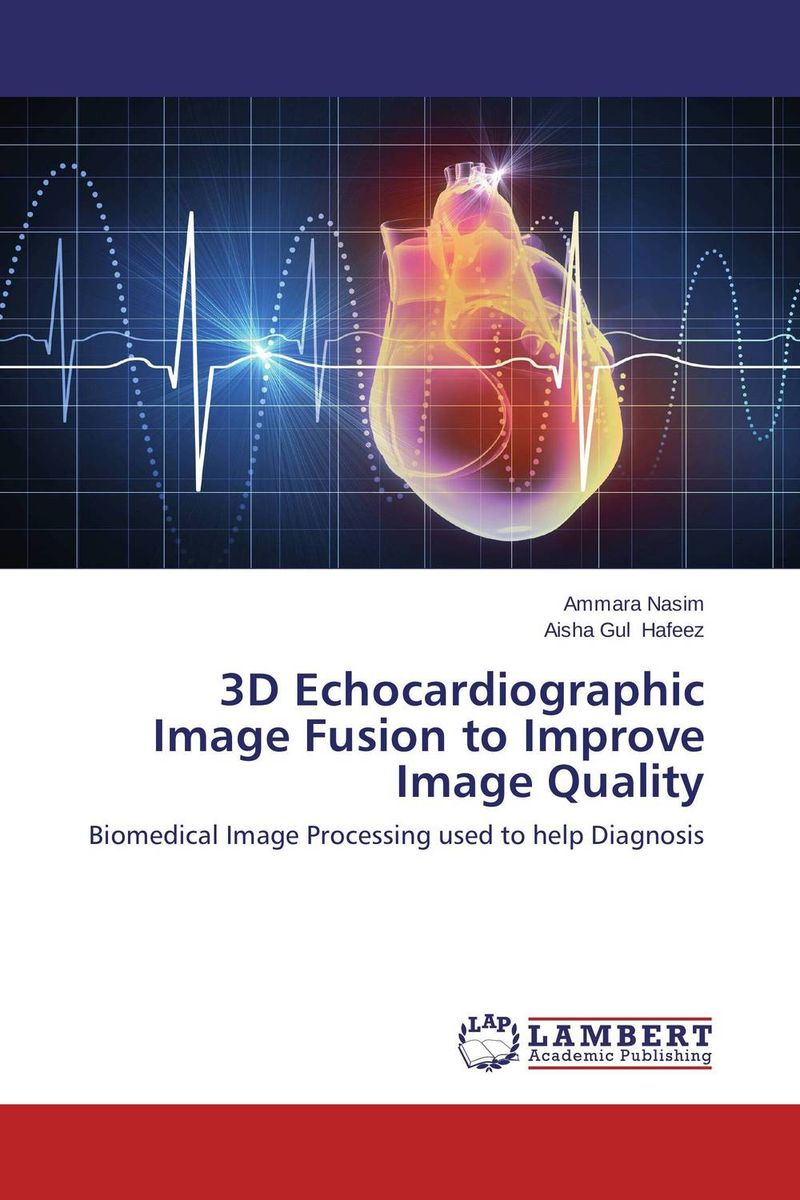 3D Echocardiographic Image Fusion to Improve Image Quality affair of state an