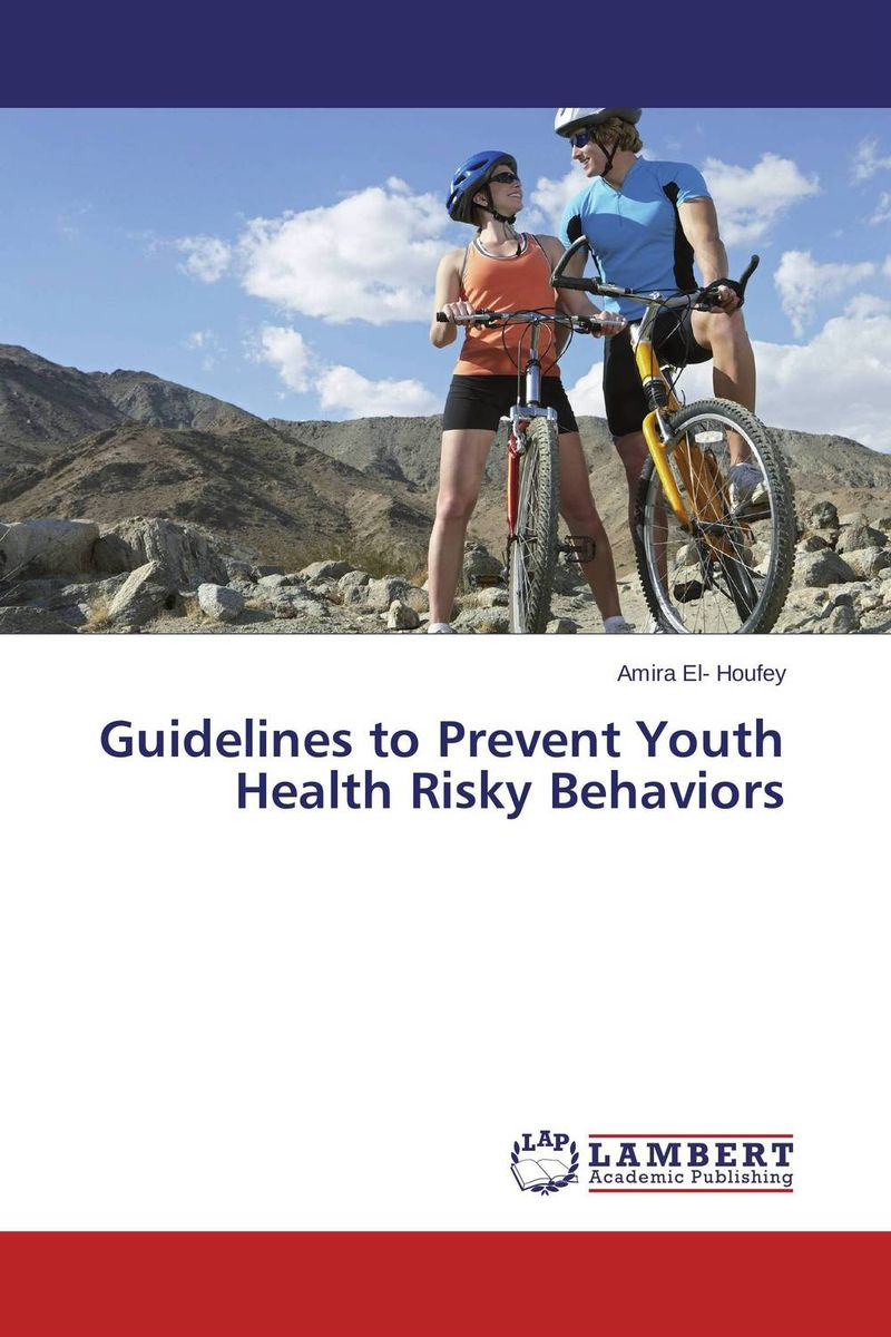 Guidelines to Prevent Youth Health Risky Behaviors seeing things as they are