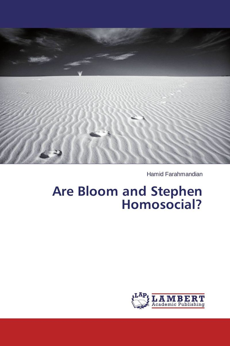 Are Bloom and Stephen Homosocial? a portrait of the artist as a young man