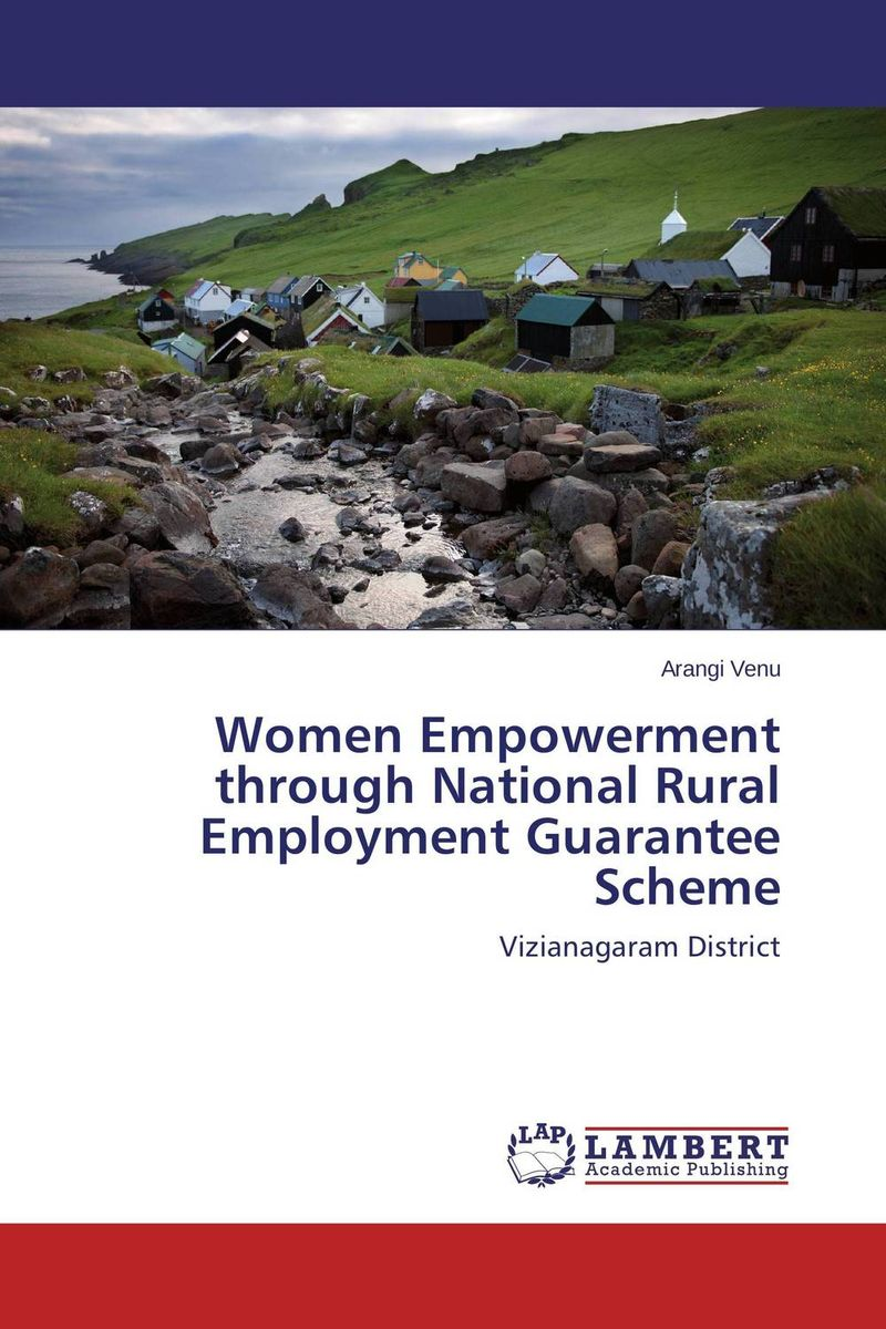 Women Empowerment through National Rural Employment Guarantee Scheme women as work force in rural india