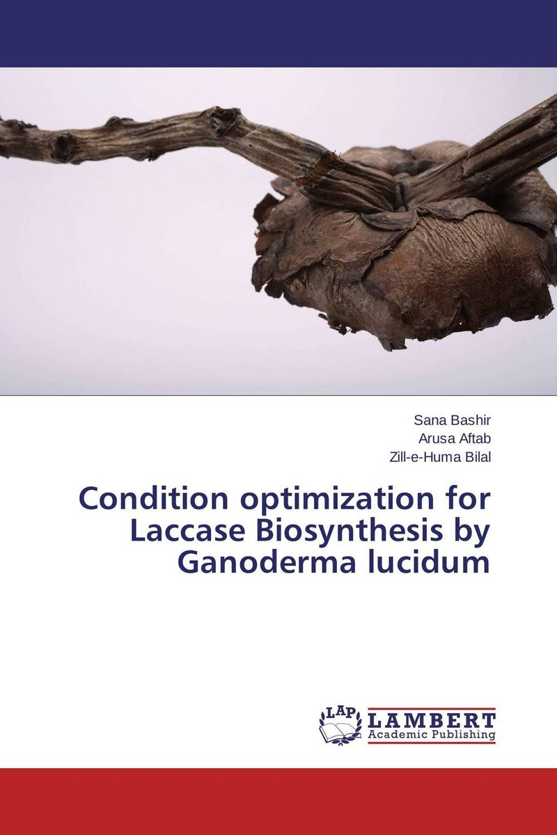 Condition optimization for Laccase Biosynthesis by Ganoderma lucidum production and purification of laccase from white rot fungi