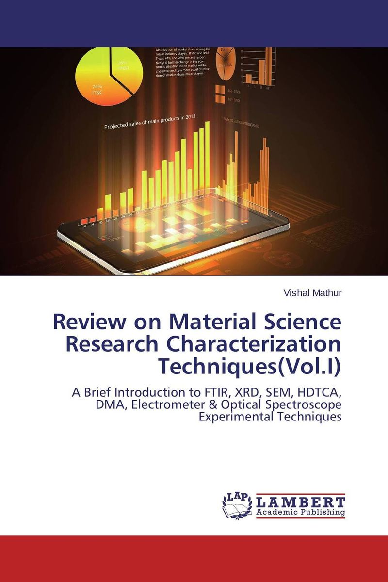 Review on Material Science Research Characterization Techniques(Vol.I)