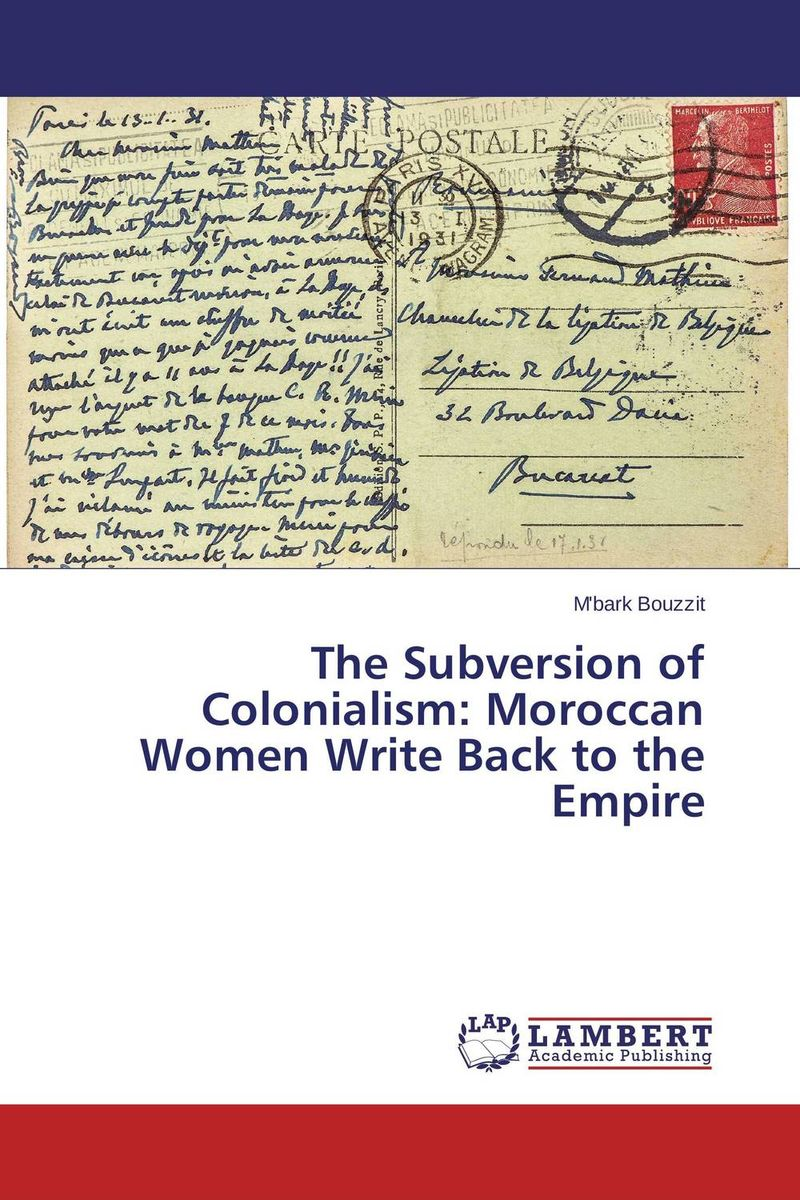 The Subversion of Colonialism: Moroccan Women Write Back to the Empire lacie ellen glover representations of women in casta paintings of colonial mexico