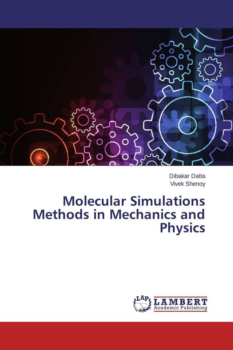 Molecular Simulations Methods in Mechanics and Physics purnima sareen sundeep kumar and rakesh singh molecular and pathological characterization of slow rusting in wheat
