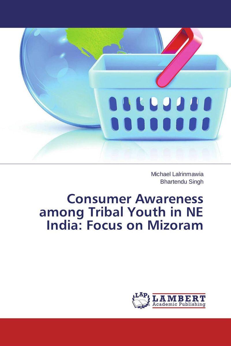 Consumer Awareness among Tribal Youth in NE India: Focus on Mizoram