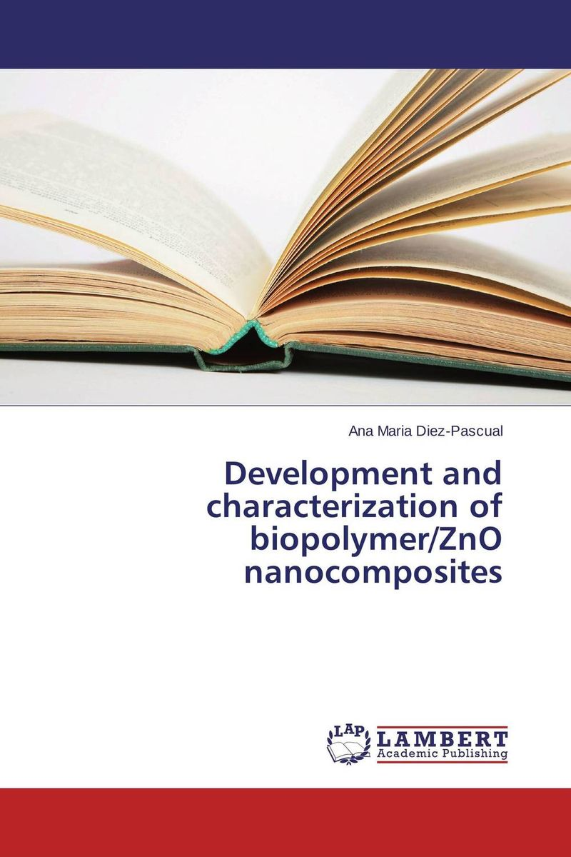 Development and characterization of biopolymer/ZnO nanocomposites rakesh kumar khandal geetha seshadri and gunjan suri novel nanocomposites for optical applications