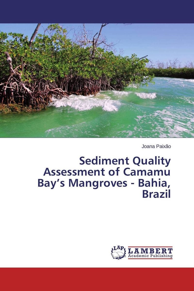 Sediment Quality Assessment of Camamu Bay's Mangroves - Bahia, Brazil birds of the chesapeake bay – paintings by john w taylor with natural histories and journal notes by the artist