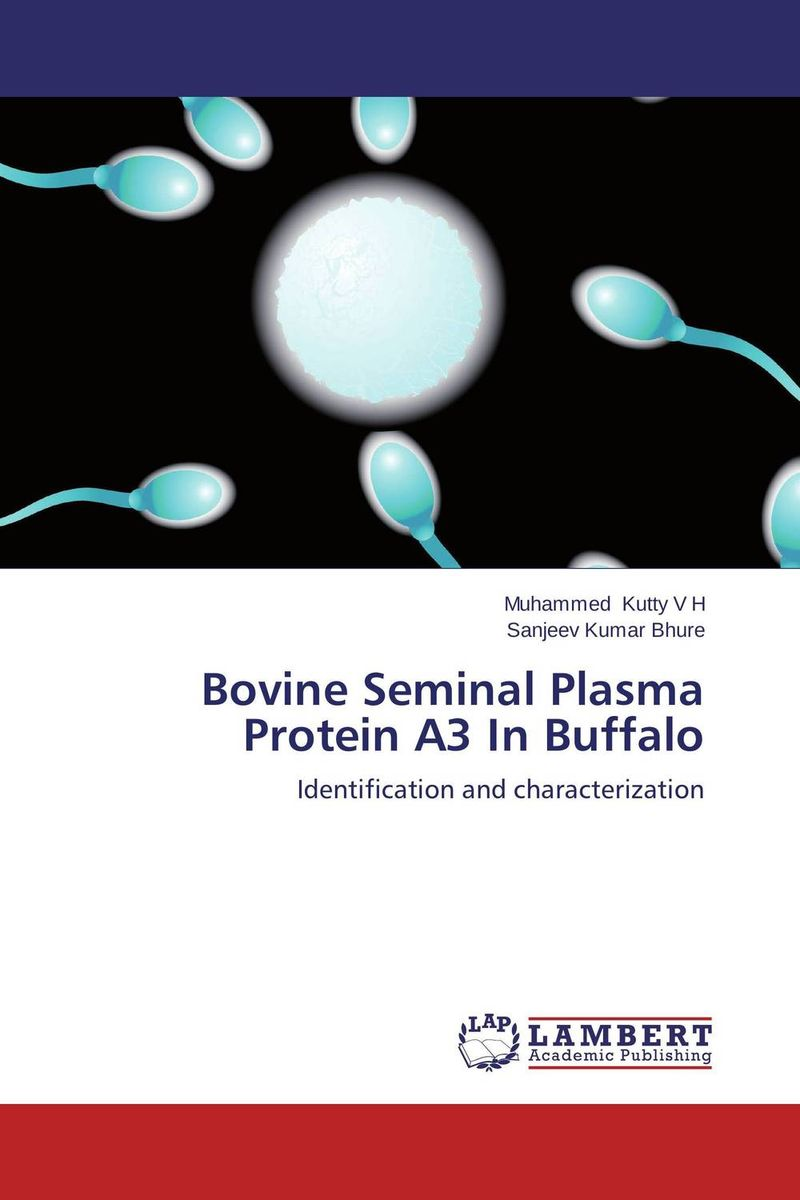 Bovine Seminal Plasma Protein A3 In Buffalo receptor membrane ring h2 rmr proteins in plants