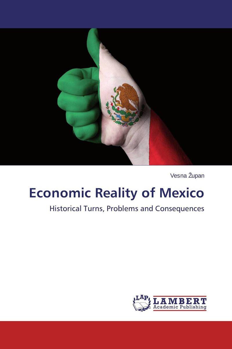 Economic Reality of Mexico