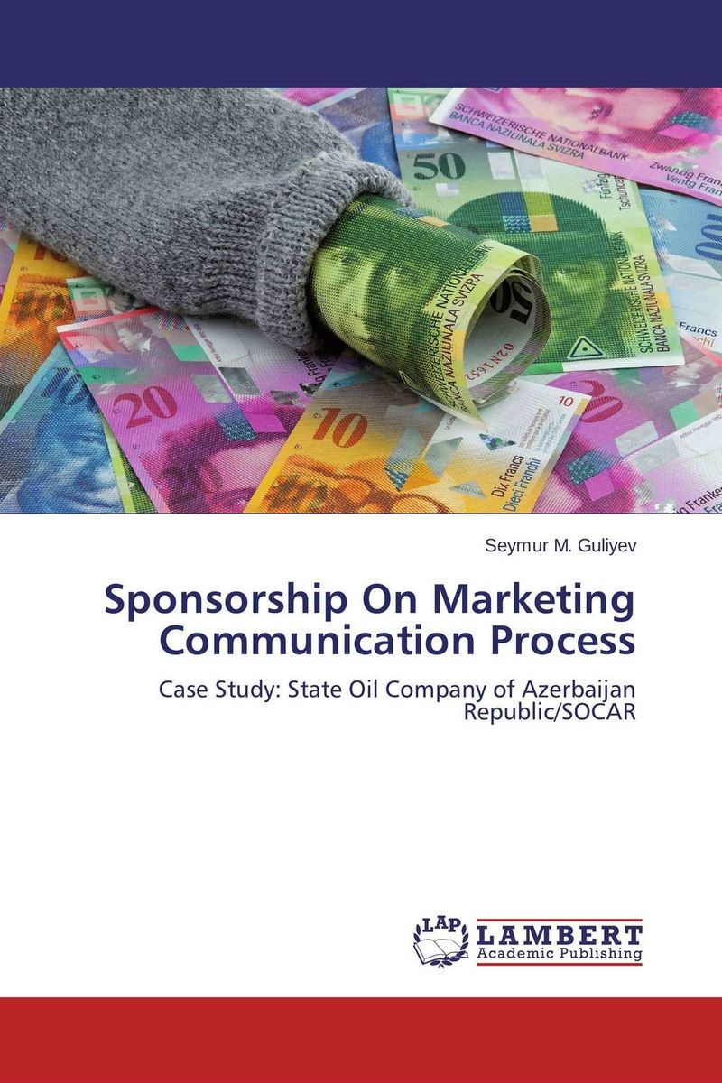 Sponsorship On Marketing Communication Process made possible by succeeding with sponsorship