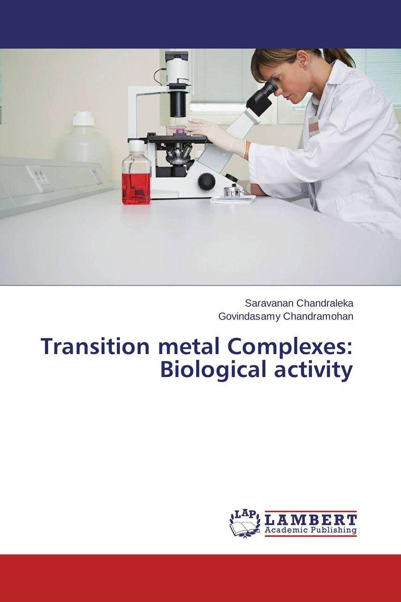 Transition metal Complexes: Biological activity scott robert a nanomaterials inorganic and bioinorganic perspectives