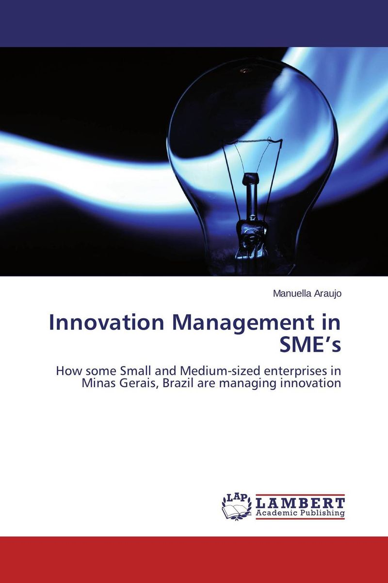 Innovation Management in SME's alina sivova how can a cluster approach enhance innovation capacity in russia